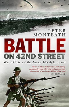 Battle on 42nd Street Peter Monteath